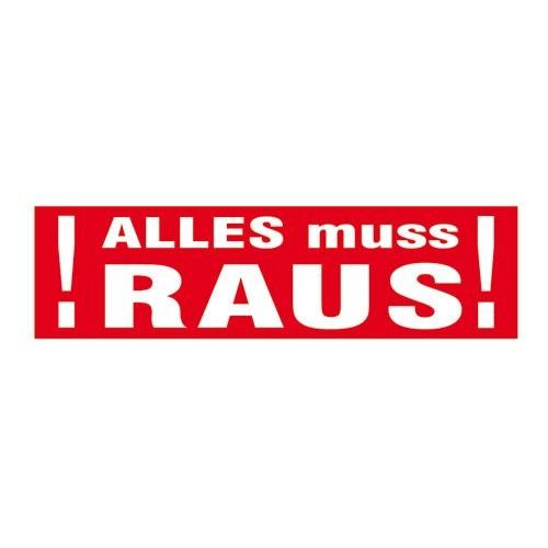"""Aufkleber """" ALLES muss RAUS """""""