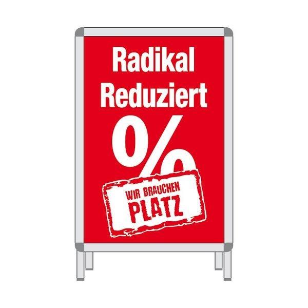 Rahmenplakat - RADIKAL REDUZIERT %