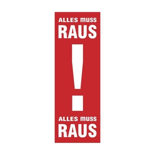 """Plakat """" ALLES muss RAUS """""""